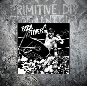 Sick Times – Kings Of The Scene / LP